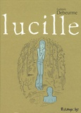 Ludovic Debeurme - Lucille.