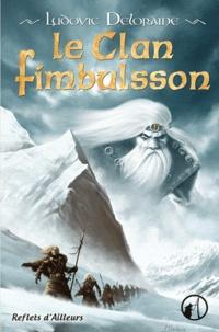 PDF book downloader téléchargement gratuit Le clan Fimbulsson par Ludovic Deloraine in French