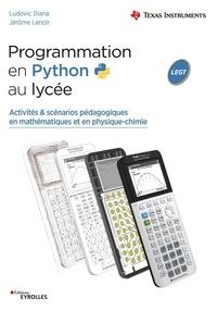 Ludovic Diana et Jérôme Lenoir - Programmation en Python au lycée.