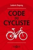 Ludovic Duprey - Code du cycliste.