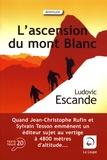 Ludovic Escande - L'ascension du mont Blanc.