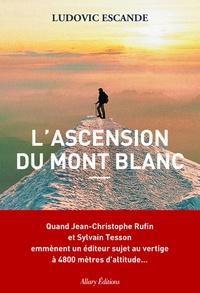 Accentsonline.fr L'ascension du mont Blanc Image