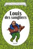 Ludovic Flamant - Louis des sangliers.