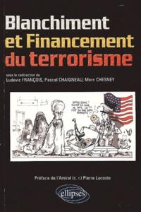 Ludovic François et Pascal Chaigneau - Blanchiment et Financement du terrorisme.