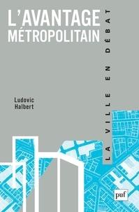 Ludovic Halbert - L'avantage métropolitain.