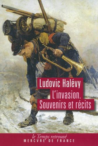 Ludovic Halévy - L'invasion - Souvenirs et récits.