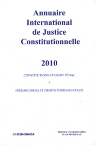Ludovic Hennebel et Constance Grewe - Annuaire international de justice constitutionnelle - Tome 26.