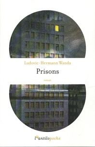 Ludovic-Hermann Wanda - Prisons.