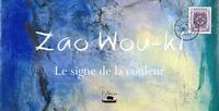 Ludovic Iacovo - zao wou-ki : le signe de la couleur.