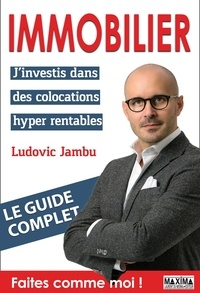 Google book pdf downloader Immobilier  - J'investis dans des colocations hyper rentables ePub 9782818809525 par Ludovic Jambu (Litterature Francaise)