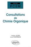 Ludovic Jullien et Louis Fensterbank - Consultations de chimie organique.