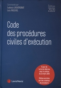 Ludovic Lauvergnat et Loïs Raschel - Code des procédures civiles d'exécution.