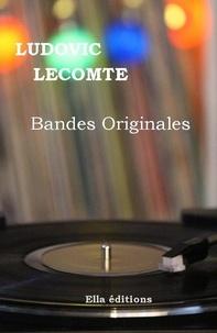Ludovic Lecomte - Bandes originales.