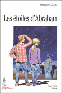 Ludovic Lécuru - Les étoiles d'Abraham.