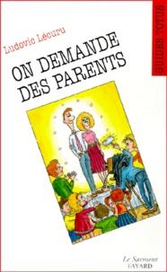 Ludovic Lécuru - On demande des parents.
