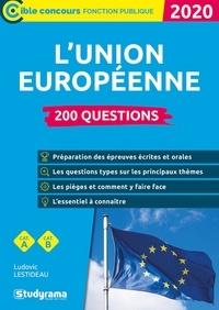 Ludovic Lestideau - 200 questions sur l'Union européenne.
