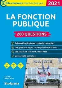 Ludovic Lestideau - 200 questions sur la fonction publique.