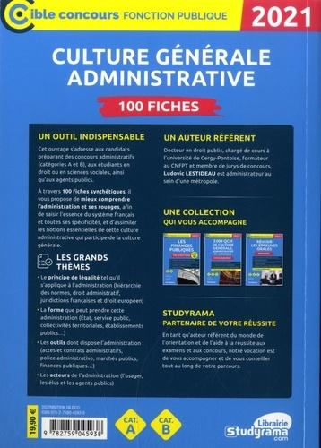 Culture générale administrative. 100 fiches  Edition 2021