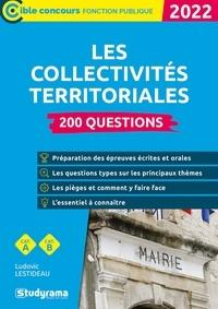 Ludovic Lestideau - Les collectivités territoriales - 200 questions - 2022.