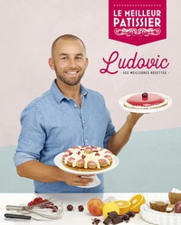 Ludovic - Ludovic, ses meilleures recettes.