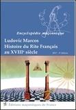 Ludovic Marcos - Histoire du Rite Français au XVIIIe siècle.