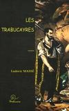 Ludovic Massé - Les Trabucayres.