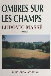 Ludovic Massé - Ombres sur les champs (1).