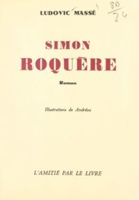 Ludovic Massé et  Andréou - Simon Roquère.