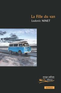 Ludovic Ninet - La fille du van.