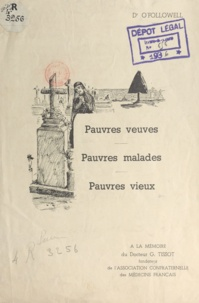 Ludovic O'Followell - Pauvres veuves, pauvres malades, pauvres vieux.