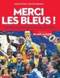 Ludovic Pinton et David Lortholary - Merci les Bleus ! - L'épopée des champions du monde 2018.