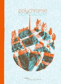 Ludovic Rio et Adrien Thiot-Rader - Polychromie.