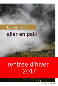 Ludovic Robin - Aller en paix.
