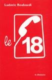 Ludovic Roubaudi - Le 18.