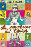 Ludovic Roubaudi - Le pourboire du Christ.