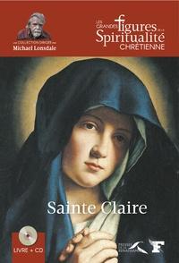 Ludovic Viallet - Sainte Claire - 1193-1253. 1 CD audio