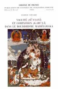 Ludovic Viévard - Vacuité (sunyata) et compassion (karuna) dans le bouddhisme madhyamaka.