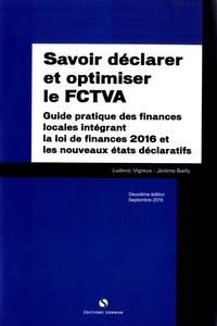 Deedr.fr Savoir déclarer et optimiser le FCTVA - Guide pratique des finances locales intégrant la loi de finances 2016 et les nouveaux états déclaratifs Image