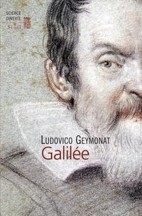 Ludovico Geymonat - Galilée.