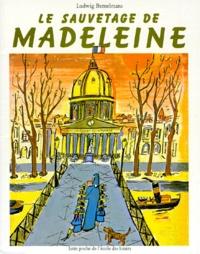 Ludwig Bemelmans - Le Sauvetage de Madeleine.
