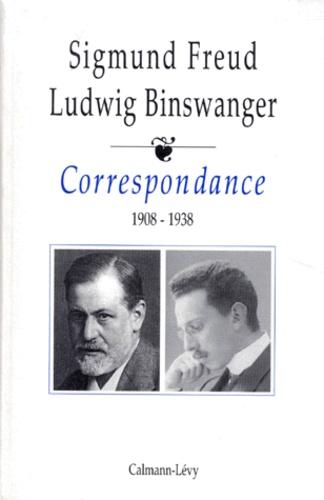 Ludwig Binswanger et Sigmund Freud - Correspondance - 1908-1938.