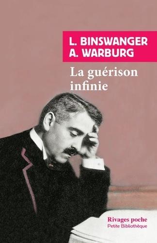 La guérison infinie. Histoire clinique d'Aby Warburg