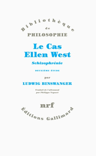 Ludwig Binswanger - Le cas Ellen West - Schizophrénie, deuxième étude.