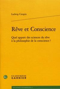 Téléchargements gratuits de livres audio pour kindle Rêve et conscience  - Quel apport des sciences du rêve à la philosophie de la conscience ?