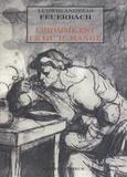 Ludwig Feuerbach - L'homme est ce qu'il mange - Le mystère du sacrifice.