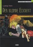 Ludwig Tieck - Der blonde Eckbert. 1 CD audio