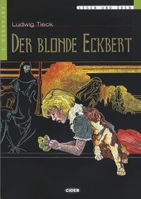 Ludwig Tieck - Der blonde Eckbert. 1 CD audio