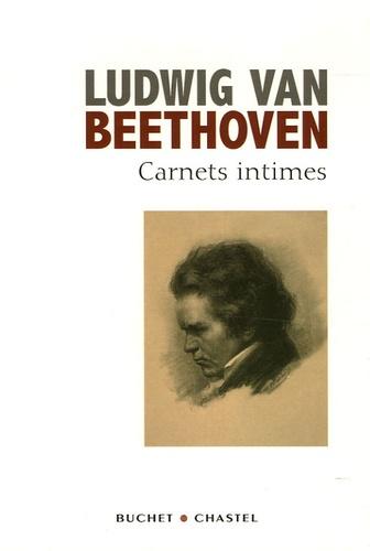 Ludwig Van Beethoven - Carnets intimes - Suivis du Testament d'Heiligenstadt et des commentaires du Professeur A. Leitzmann.
