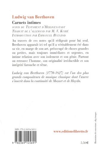 Carnets intimes. Suivis du testament d'Heiligenstadt et des commentaires du professeur A. Leitzmann