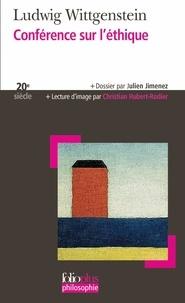 Ludwig Wittgenstein - Conférence sur l'éthique - Suivi de Notes sur des conversations avec Wittgenstein.